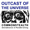 Outcast of the universe